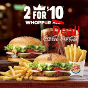 Whopper deal !! 😂 2/10$! Check our my closet and
